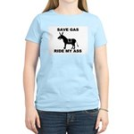 SAVE GAS RIDE MY ASS Women's Pink T-Shirt