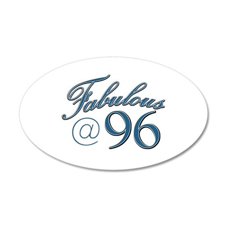 Fabulous at 96 20x12 Oval Wall Decal