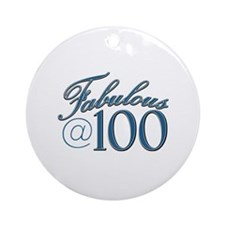 Fabulous at 100 Ornament (Round)