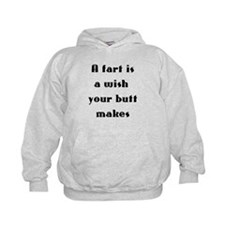 A fart is a wish your butt makes Hoodie