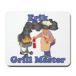 Grill Master Erik Mousepad