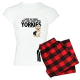 I Sleep with Yorkies pajamas