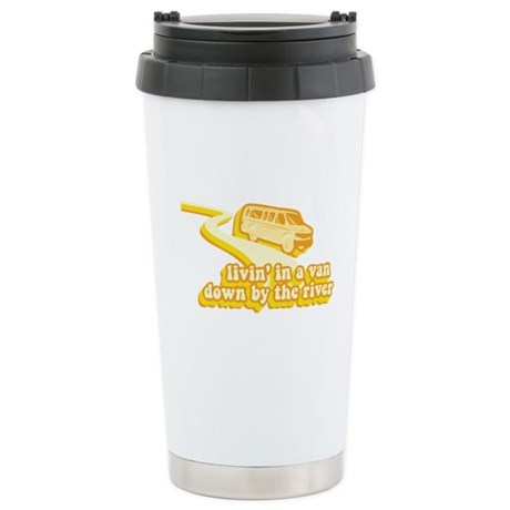 Livin a Van Down By the River Ceramic Travel Mug