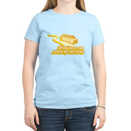 Livin a Van Down By the River Womens Light T-Shir