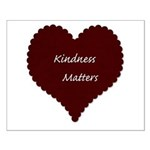 Kindness Matters Heart Small Poster
