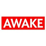 Awake Bumper Sticker