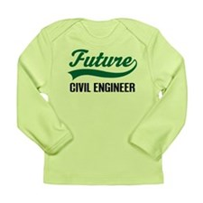 Future Civil Engineer Long Sleeve Infant T-Shirt