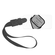 My Grandson is a Soldier dog Luggage Tag