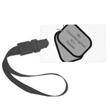 My Granddaughter is a Soldier Luggage Tag