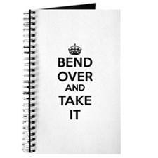 Bend Over and Take It Journal