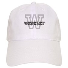 Westley (Big Letter) Baseball Cap
