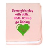 Real Girls Go Fishing baby blanket
