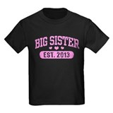Big Sister Est. 2013 T