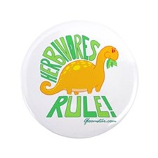 "Herbivores Rule! 3.5"" Button"