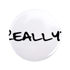 "Really for black.png 3.5"" Button (100 pack)"