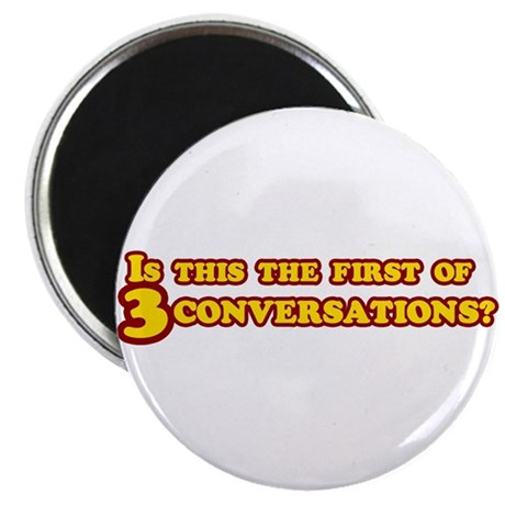 Three Conversations Magnet