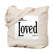 I am Loved Romans 5:8 Tote Bag