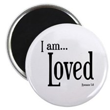 I am Loved Romans 5:8 Magnet
