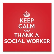 "K C Thank Social Worker Square Car Magnet 3"" x 3"""