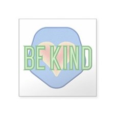 Be Kind Patch Square Sticker 3