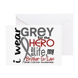 Hero in Life 2 Brain Cancer Greeting Card