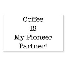 Coffee IS My Pioneer Partner Decal