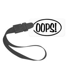 Oops! Oval Luggage Tag