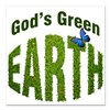"God's green Earth Square Car Magnet 3"" x 3"""