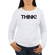 Think - Its Not Illegal Yet! T-Shirt