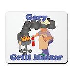 Grill Master Gary Mousepad