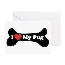 I Love My Pug - Dog Bone Greeting Card