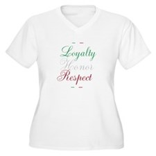 Loyalty Honor Respect T-Shirt