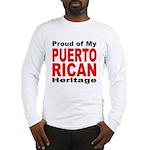 Proud Puerto Rican Heritage (Front) Long Sleeve T-
