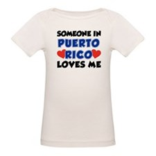 Someone In Puerto Rico Loves Me Tee