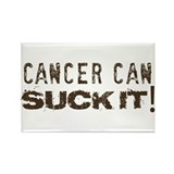 Cancer can SUCK IT! Rectangle Magnet