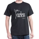I am Fearless II Timothy 1:7 T-Shirt