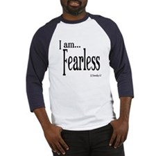 I am Fearless II Timothy 1:7 Baseball Jersey