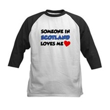 Someone In Scotland Loves Me Tee