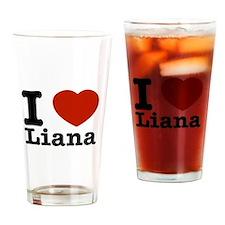 I Love Liana Drinking Glass