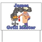 Grill Master James Yard Sign