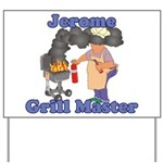 Grill Master Jerome Yard Sign