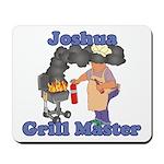 Grill Master Joshua Mousepad