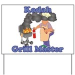 Grill Master Kodah Yard Sign