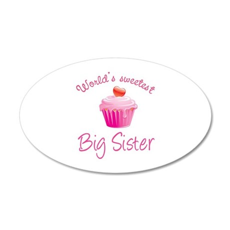 World's sweetest big sister 22x14 Oval Wall Peel