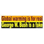 Global Warming Real, Bush Fake Bumper