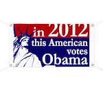 2012: American Votes Obama Banner
