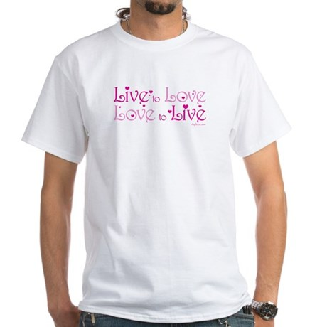 Live to Love White T-Shirt