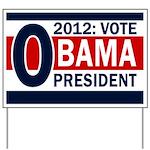 2012: Vote Obama for President Yard Sign