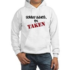 Sorry Ladies Im Taken Hoodie