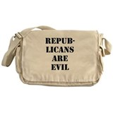 REPUBLICANS ARE EVIL Messenger Bag